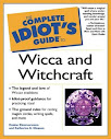 Complete Idiots Guide To Wicca And Witchcraft